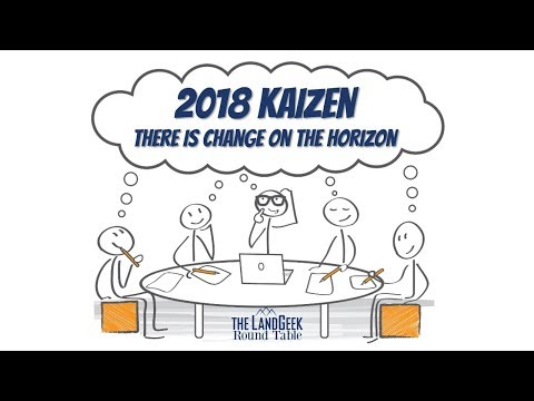 ROUND TABLE—2018 Kaizen—There Is Change On The Horizon