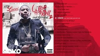 YFN Lucci - I Know (Audio) ft. Trae Pound & Bloody Jay