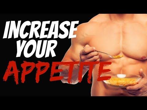 3 Ways to Increase Your Appetite and Eat More Calories (for skinny guys)