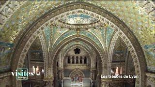 La Basilique Notre-Dame de Fourvière - Reportage - Visites privées
