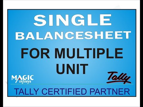 SINGLE BALANCE SHEET FOR MULTIPLE UNIT IN TALLY GST || GROUP COMPANY IN TALLY || LETEST UPDATE TALLY