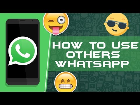 How to Use Someones WhatsApp Account in Your Android device ☺♥☺