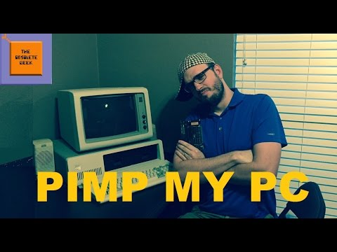 Pimpin' the IBM PC - Obsolete Geek