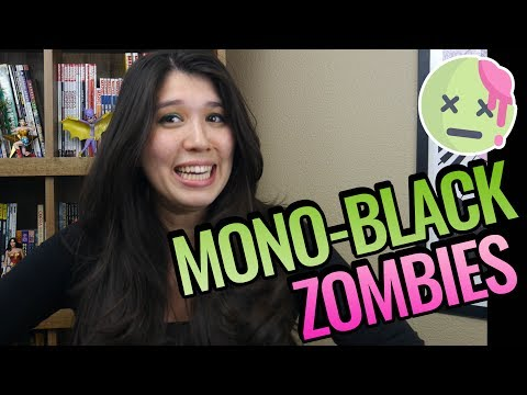 Mono-Black Zombies - A Magic: The Gathering Deck Tech