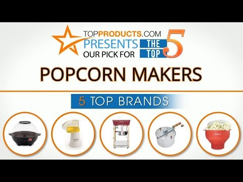 Best Popcorn Maker Reviews 2017 – How to Choose the Best Popcorn Maker