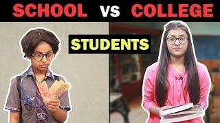 Students: School Vs. College   SAMREEN ALI