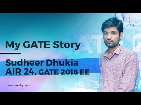 My GATE Story | Sudheer Dhukia | AIR 24 in GATE 2018 EE (Hindi)