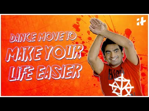 Indiatimes Comedy - Dance Moves To Make Your Lives Easier