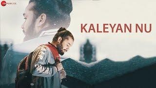 Kaleyan Nu - Official Music Video | Barrel