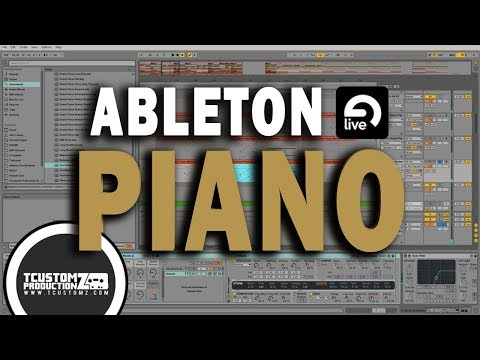 How to Make Stock Piano Patches in Ableton Live 9 Sound Awesome!  Ableton Live Piano Tips Techniques