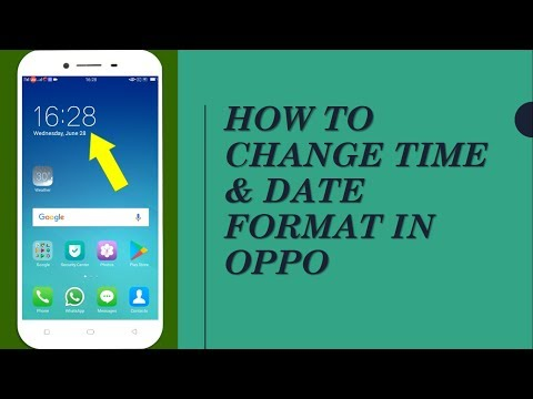 How to Change Time & Date Format in OPPO