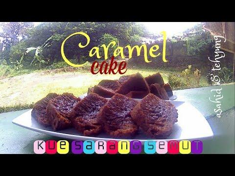 Resep Membuat Bolu Karamel (Kue Sarang Semut) # How to Make Caramel Cake