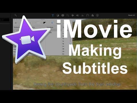 iMovie 10.1.6 - Making Subtitles - 2017 Tutorial