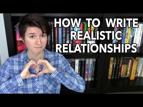 How to Write Realistic Relationships