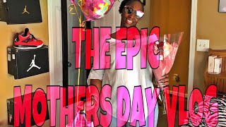 THE EPIC MOTHERS DAY VLOG!! (SHE ALMOST CRIED!)