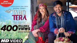Guru Randhawa: Ishq Tera (Official Video) | Nushrat Bharucha | Bhushan Kumar | T-Series