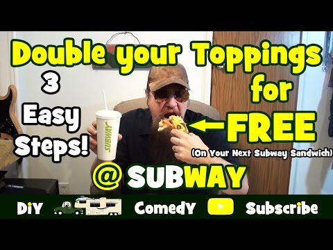 How To Double Your Toppings On Your Next Subway Sandwich For FREE! (3 Easy Steps)