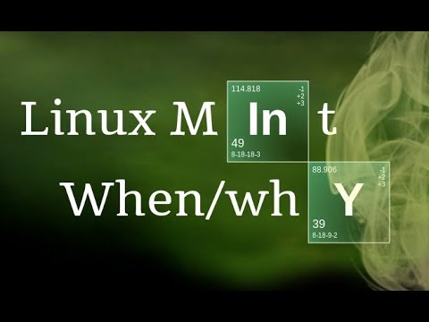 Linux Mint 19: When & Why