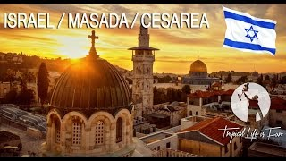 ISRAEL - Jerusalem / Masada / Caesarea - HOLY LAND (4K)