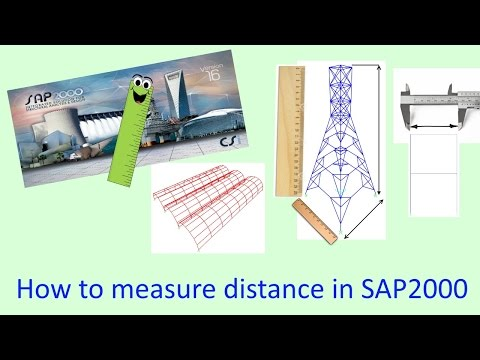 How to measure distance in SAP2000