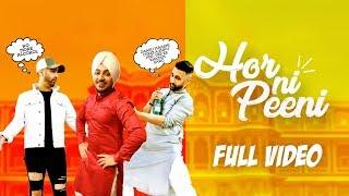 Bups Saggu | Hor Ni Peeni | Full Video | Sahib | VIP Records | Latest Punjabi Songs 2018