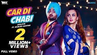 Car Di Chabi : Jaslove Ft. Gurlez Akhtar (Official Video) Latest Bhangra Songs 2019
