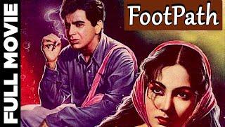 Footpath (1953) Hindi Full Movie  Dilip Kumar, Meena Kumari   Hindi Classic Movies