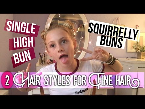 HAIRSTYLES FOR FINE OR THIN HAIR, high bun, space buns   TILLY BEE