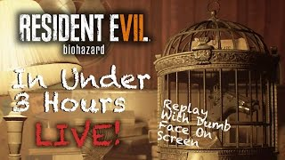 RESIDENT EVIL 7 Live (Replay) - 3 Hour Speed Run