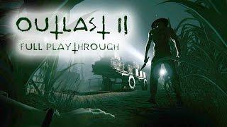 Outlast 2 Full Playthrough (Live Stream Replay)