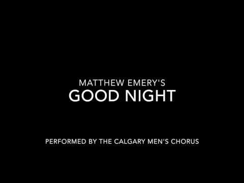 Good Night - Calgary Men's Chorus