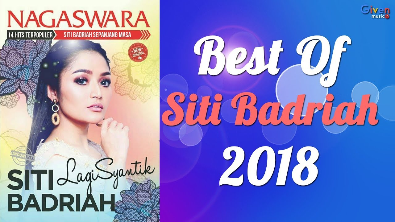 Download Siti Badriah Full Album 2018 - 14 Lagu Dangdut Terbaru 2018/2019 MP3 Gratis