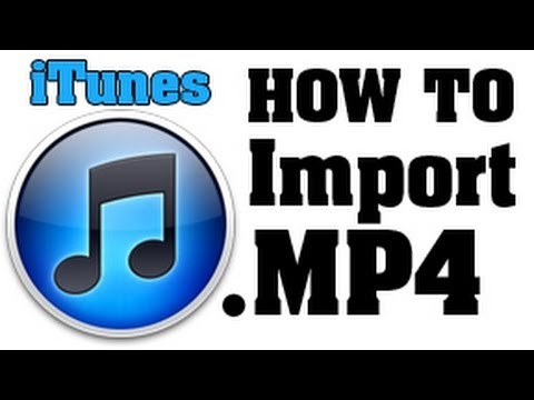 Problem: I Can't Add MP4 Files in iTunes! - HERE'S A SOLUTION