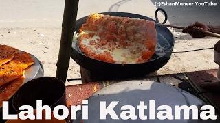 Lahore Katlamma   Deep Fried Desi Pizza   Lahore street Food II