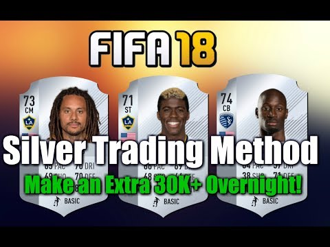 FIFA 18 30K an Hour Low Budget Silver Trading Method     Make Coins Overnight!