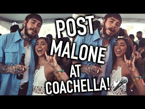 I PARTIED W/ POST MALONE AT COACHELLA 2017!