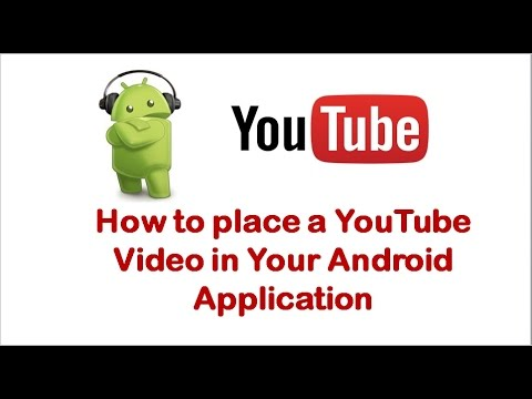 How to place a YouTube Video in Your android app
