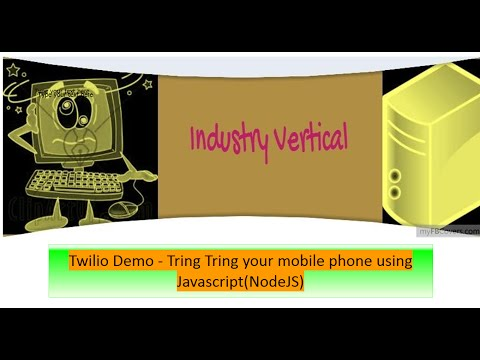 Twilio Demo - Tring Tring your mobile with Javascript NodeJS
