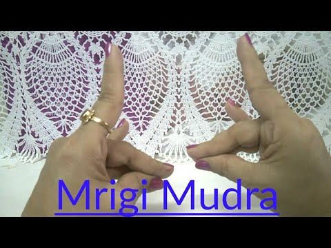 Mrigi Mudra for Epilepsy Nervous weakness tension Sinus teeth problems and brings happiness