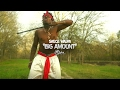 "Sauce Walka - ""Big Amount"" (Music Video)"