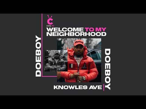 "#CivilTV: Doe Boy - ""Welcome To My Neighborhood: Knowles Ave"""