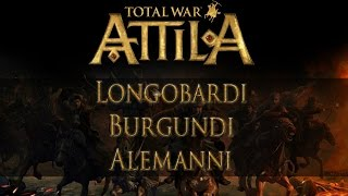 Analisi Fazioni Attila: Longobardi, Burgundi, Alemanni