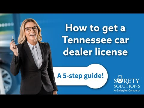 How To Get a Tennessee Dealer License