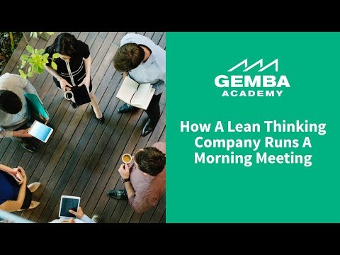 Watch How a Lean Thinking Company Runs a Morning Meeting