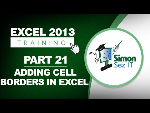 Excel 2013 for Beginners Part 21: How to Add Cell Borders in Excel 2013