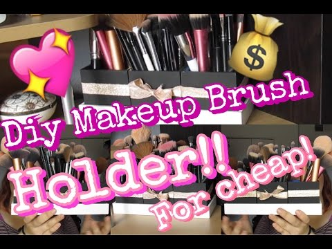 DIY How To Make A Cheap Brush Holder
