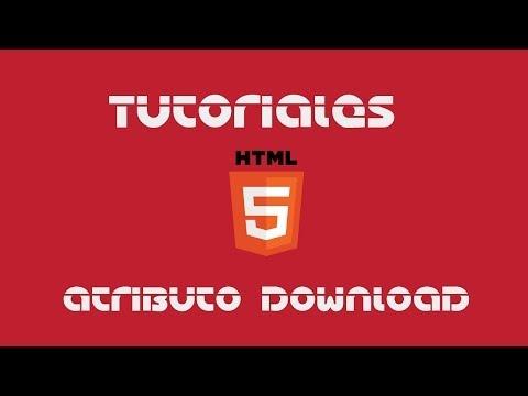 Tutoriales HTML5 - Atributo Download