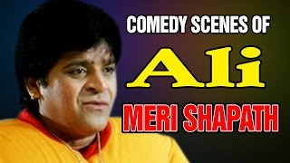 Superhit Comedy Scenes of Ali - Meri Shapath