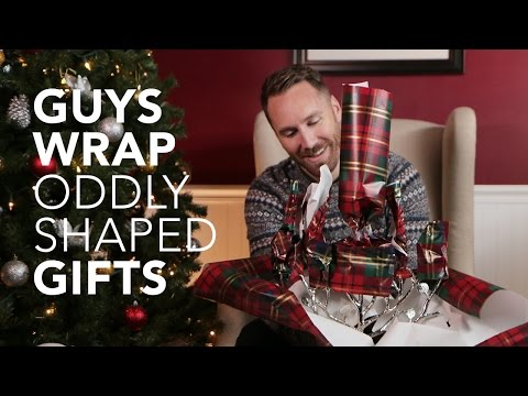 Just Because: 5 Guys Wrapping Oddly Shaped Gifts