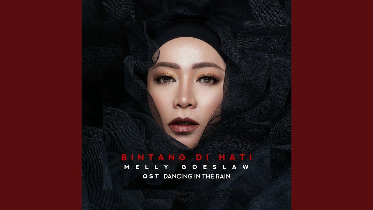 """Melly Goeslaw - Bintang Di Hati (From """"Dancing In The Rain"""")"""